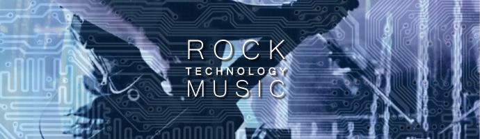 ロックとテクノロジーの融合