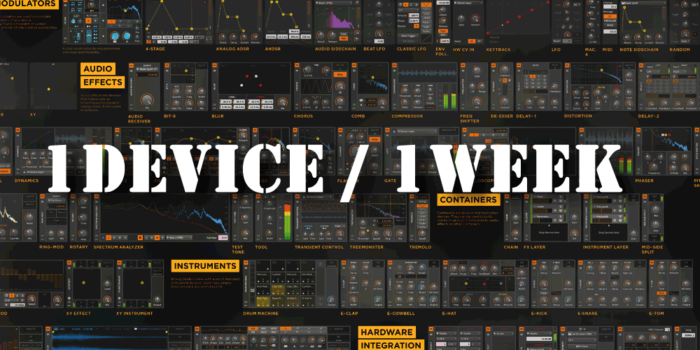 【連載もくじ】BITWIG 1DEVICE/1WEEK