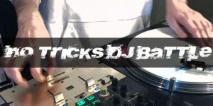 【年間チャンプ決定戦】NO TRICKS DJ BATTLE 2019 FINAL