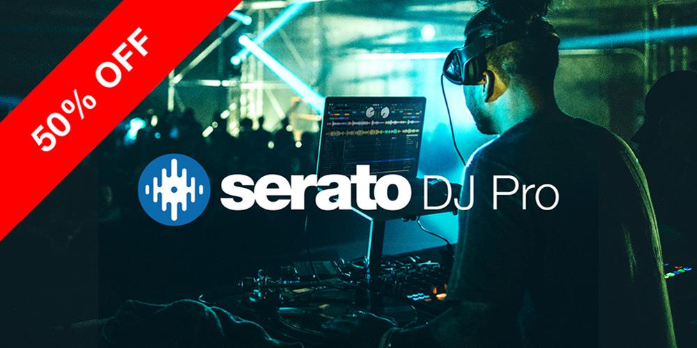 【期間限定】Serato DJ Pro 半額セール!