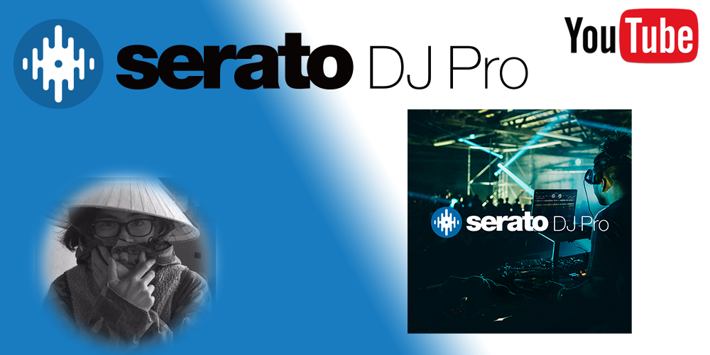 【DJ連載-80-】Serato DJ Proについて