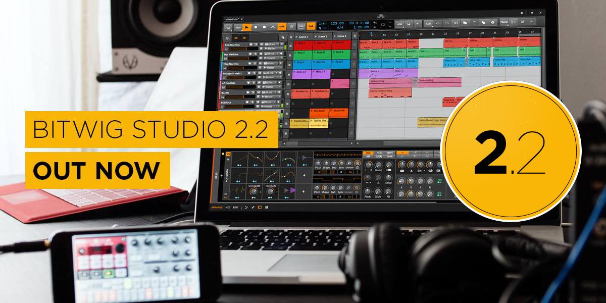 【バージョンアップ】Bitwig Studio 2.2 公開