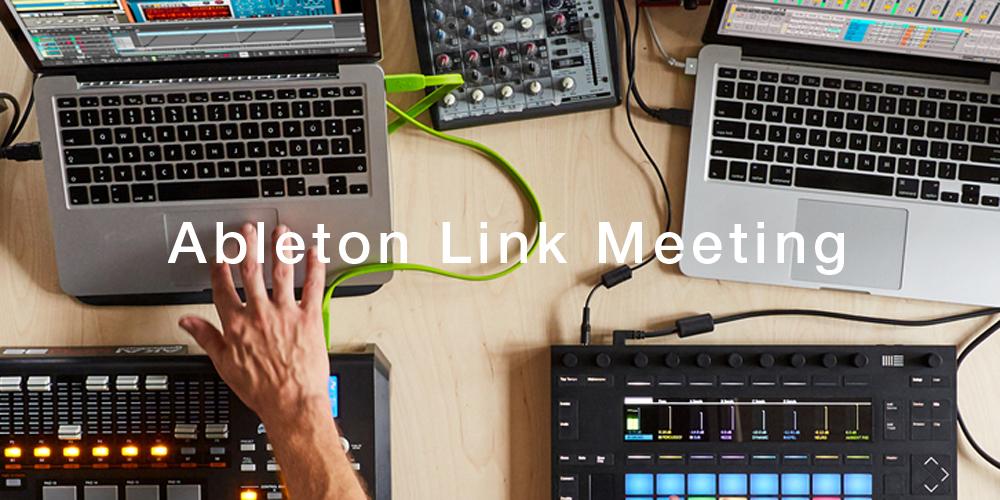 Ableton Link Meetingフォトレポート!
