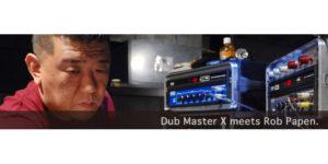 プロが使うRob Papen – Dub Master X –