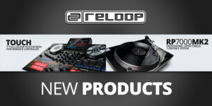Reloop 新製品「TOUCH」「RP-7000 MK2」発売のお知らせ