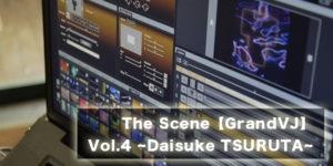 The Scene【GrandVJ】 Vol.4 ~中目黒の桜はまだ散らぬ!〜