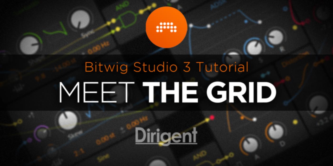 "Meet The Grid – Bitwig Studio ""POLY GRID""でドラムを作る!Vol.1"