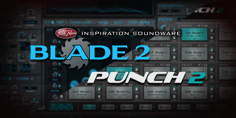 【新製品】Rob Papen BLADE 2 / PUNCH 2発売のご案内