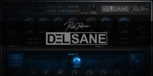 【新製品】Rob Papen DelSane / 発売とキャンペーン案内