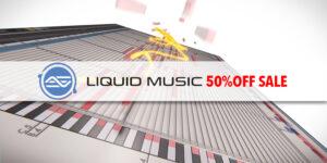 Liquid Music 50%OFFセール!